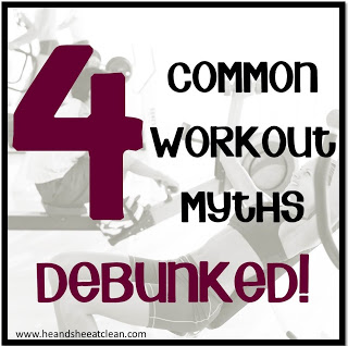 four-common-workout-myths-debunked-truth-exposed-he-she-eat-clean.jpg