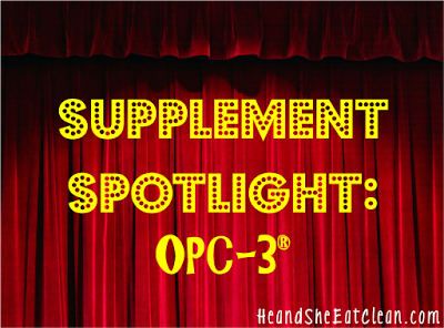 supplement_spotlight_opc3_he_and_she_eat_clean.png