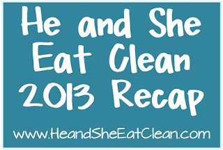 he-and-she-eat-clean-2013-recap.png