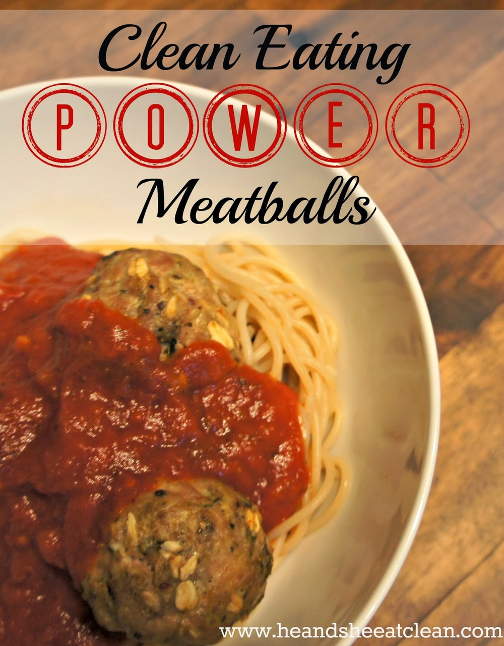 clean-eating-eat-power-meat-ball-meatballs-recipe-spaghetti-brown-rice-pasta-sauce-comfort-food-he-and-she-eat-clean-spicy-high-protein-baked-no-regrets.jpg