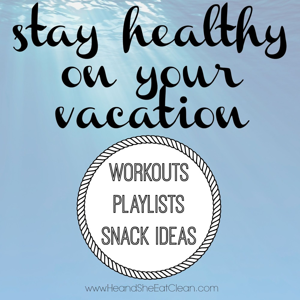 stay-healthy-on-your-vacation-beach-he-and-she-eat-clean-lifestyle-workout-summer.jpg