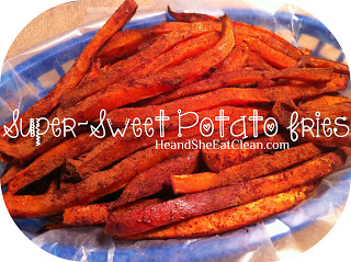 Super_Sweet_Potato_Fries_He_and_She_Eat_Clean.JPG