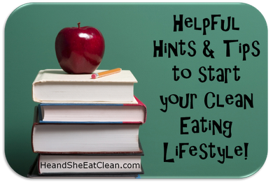 Helpful+Hints+&+Tips+to+Start+Your+Clean+Eating+Lifestyle.png