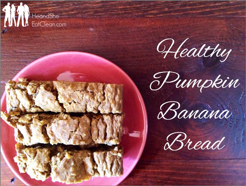 Eat Clean Pumpkin Banana Bread | He and She Eat Clean