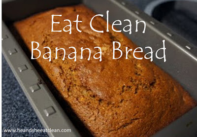 Clean_Eating_Recipies_Healthy_Banana_Bread_Breakfast_He_and_She_Eat_Clean.JPG
