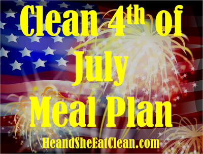 clean_fourth_of_july_meal_plan.png