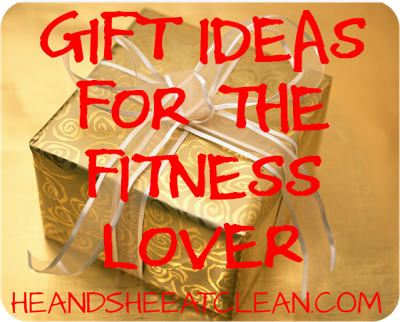 gift-ideas-for-the-fitness-lover-he-and-she-eat-clean.png