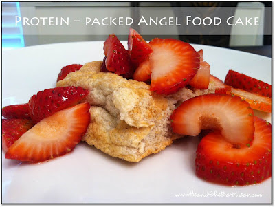 Protein_Packed_Angel_food_Pound_Cake_Eat_Clean_Eating_Recipe_Bake_Your_Own_Scratch_Fitness_healthy_dessert_desert_he_and_she.jpg