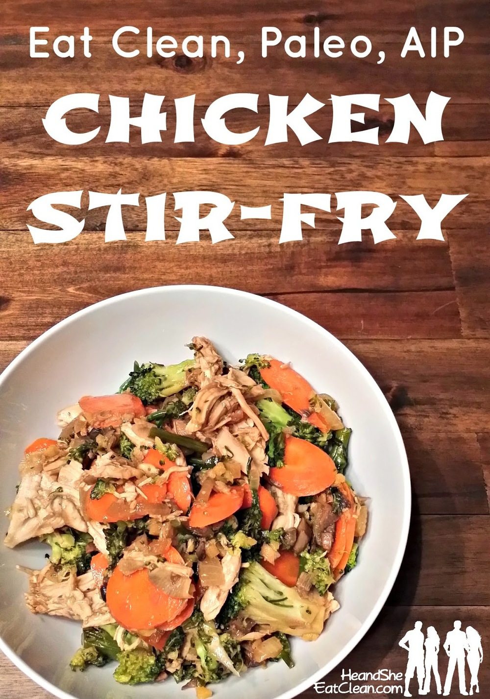 chicken-stir-fry-stirfry-autoimmune-paleo-aip-proticol-cookbook-recipe-asian-food-wok-he-she-eat-clean.jpg