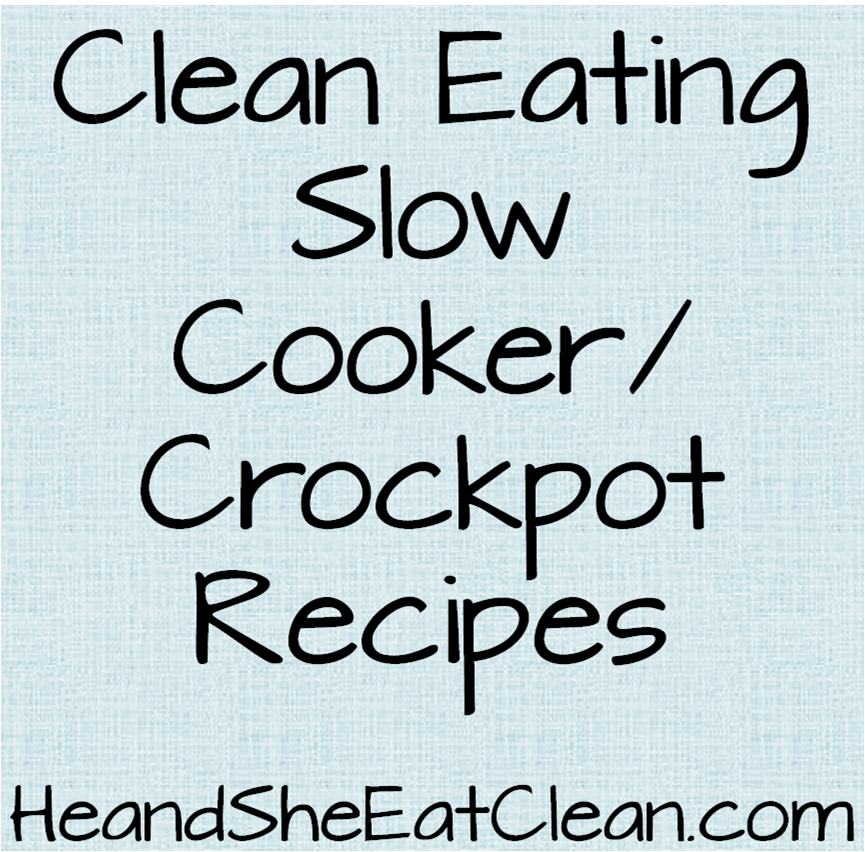 slow_cooker_crockpot_recipes_he_and_she_eat_clean.png