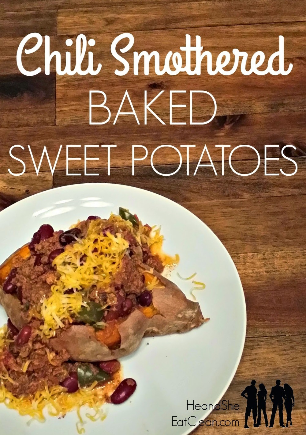 Chili_Smothered_Baked_Sweet_Potatoes_Dinner_Meal_Comfort_Food_Loaded_Potato_He_She_Eat_Clean.jpg