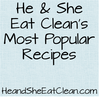 most_popular_recipes_he_and_she_eat_clean.png