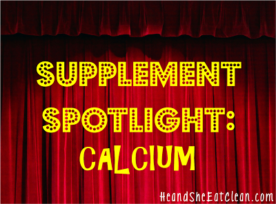 supplement_spotlight_calcium_he_and_she_eat_clean.png
