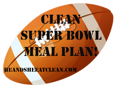 Clean_Super_Bowl_Meal_Plan.png