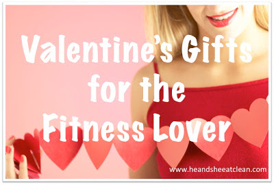 valentines-gifts-for-the-clean-eater-fitness-lover-buff-her-him-he-she-eat-clean.jpg