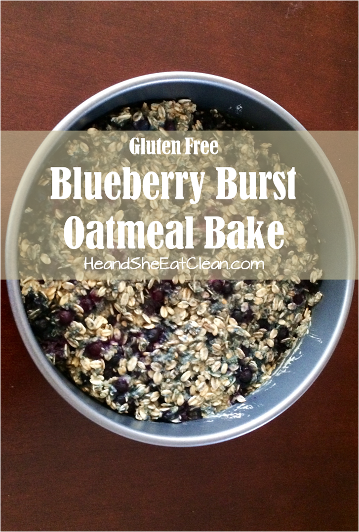 oatmeal-bake-blueberry-burst-gluten-free-eat-clean-he-and-she-eat-clean-healthy-recipe-breakfast-complex-carbs-comfort-food-fruit-diet-organic.png