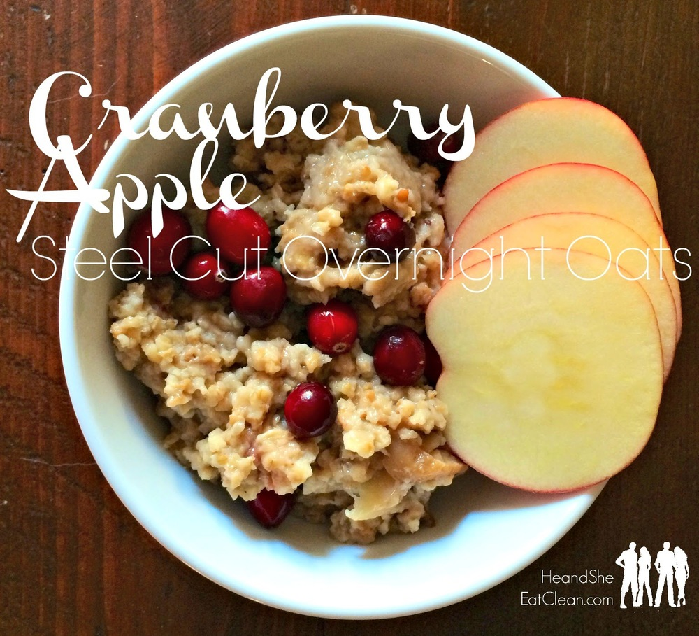 Clean Eat Recipe :: Apple Cranberry Steel Cut Overnight Oats | He and She Eat Clean