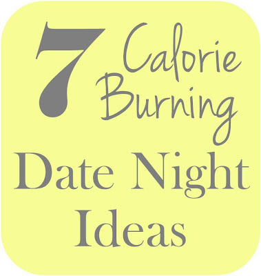 Calorie_burning_date_night_ideas_get_sweaty_burn_fat_weight_loss_he_and_she_eat_clean_fitness_friday.jpg