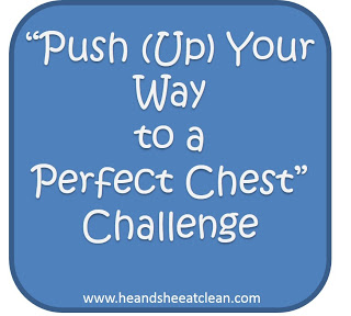 """Push (Up) Your Way to a Perfect Chest"" Challenge 