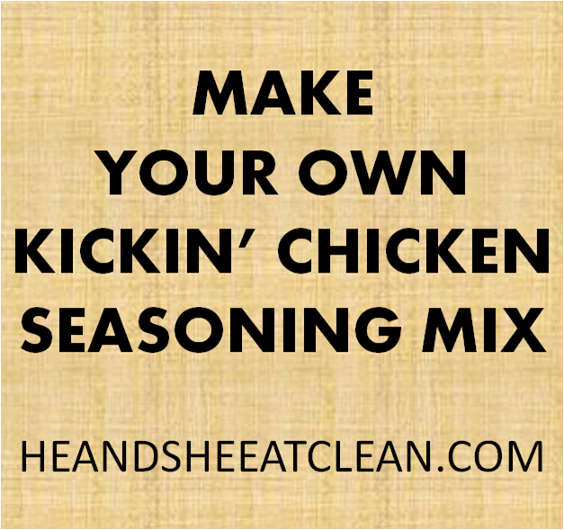 Make_Your_Own_Kickin_Chicken_Seasoning_Mix_He_and_She_Eat_Clean.png
