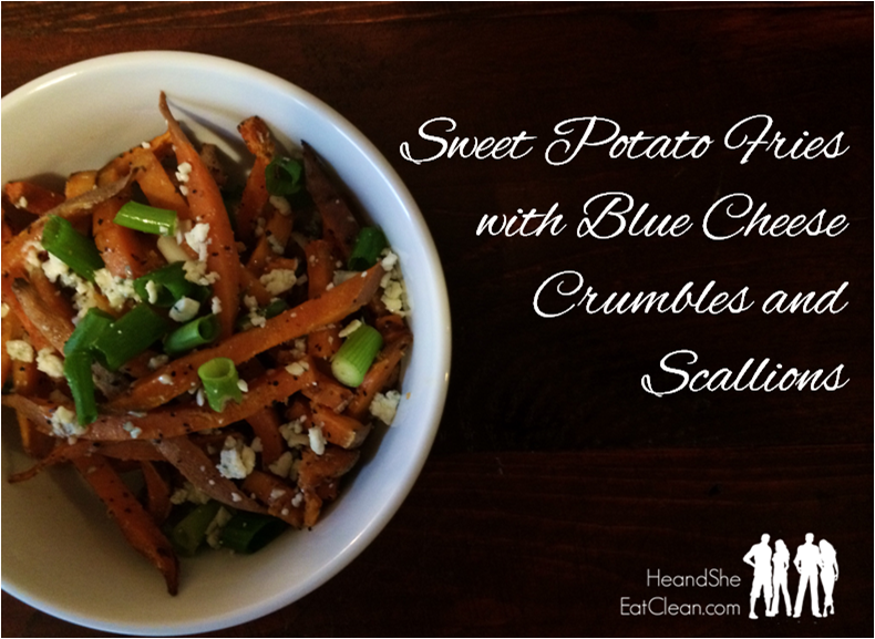 sweet-potato-fries-with-blue-cheese-crumbles-and-scallons-he-and-she-eat-clean-appetizer-side-dish-clean-eating-recipes.png