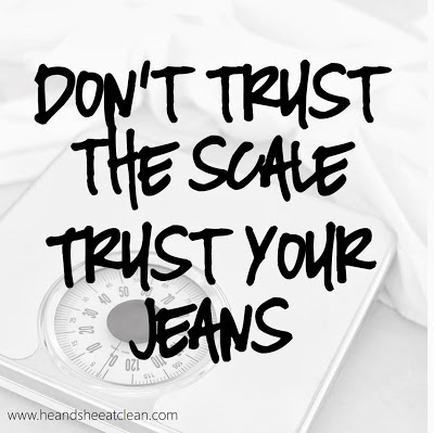 don't-trust-the-scale-trust-your-jeans-motivational-fitness-exercise-motivate-image-he-she-eat-clean.jpg