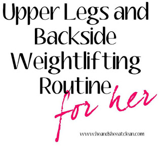 leg-thigh-butt-backside-toning-weight-lifting-routine-for-her-he-and-she-eat-clean.jpg