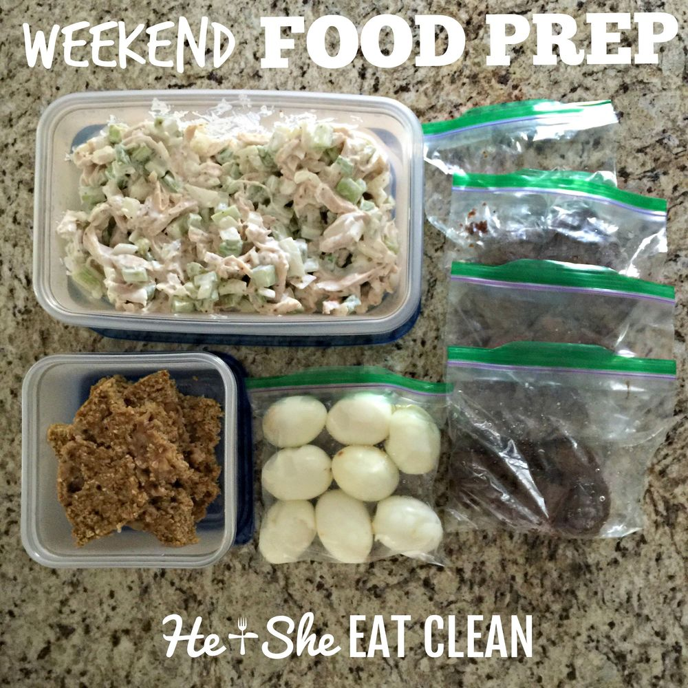 Eat Clean Weekend Food Prep | He and She Eat Clean