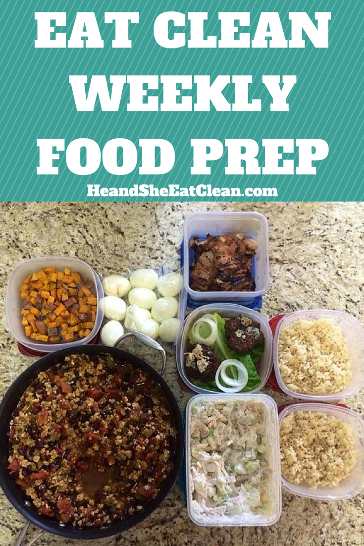 Clean eating lifestyle eat clean weekly food prep he she eat clean healthy recipes - Foods never wash cooking ...