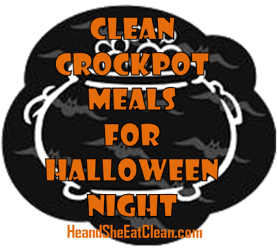 Clean Crockpot Meals for Halloween Night