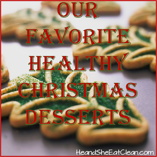 Our Favorite Healthy Christmas Desserts!