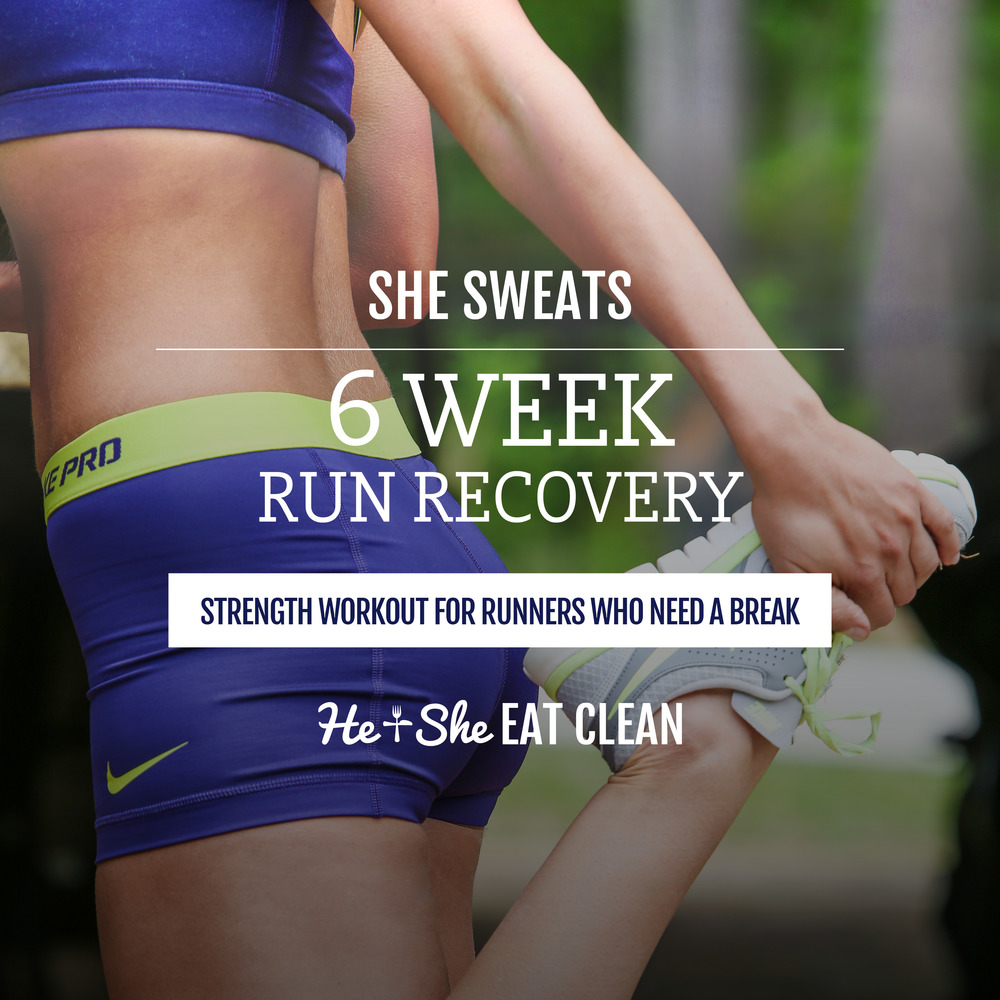 6-Week Run Recovery by He & She Eat Clean