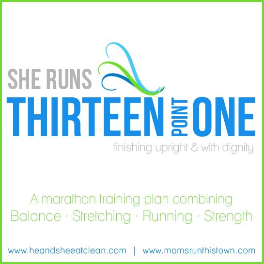 Thirteen Point One Training Program by He & She Eat Clean & Moms Run This Town