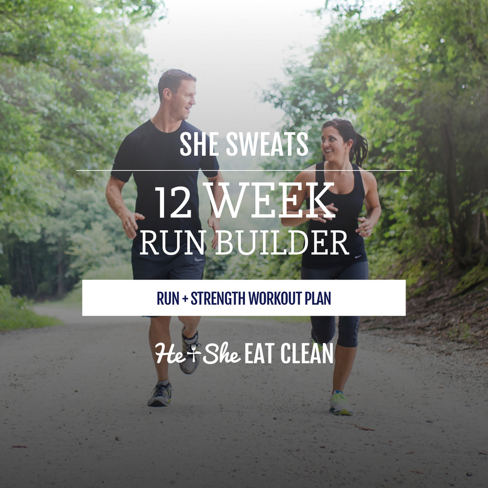 12 Week Run Builder by He & She Eat Clean