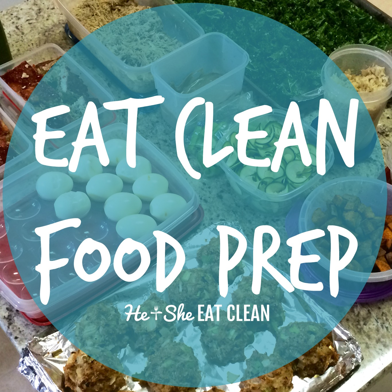 Eat Clean Food Prep Inspiration!