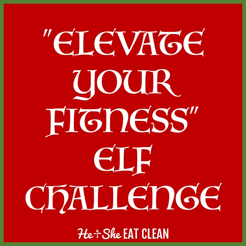 """Elevate Your Fitness"" Elf Challenge 