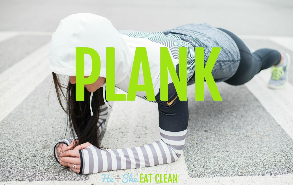 How to do a Plank | He and She Eat Clean
