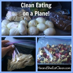 Clean Eating on a Plane | He and She Eat Clean