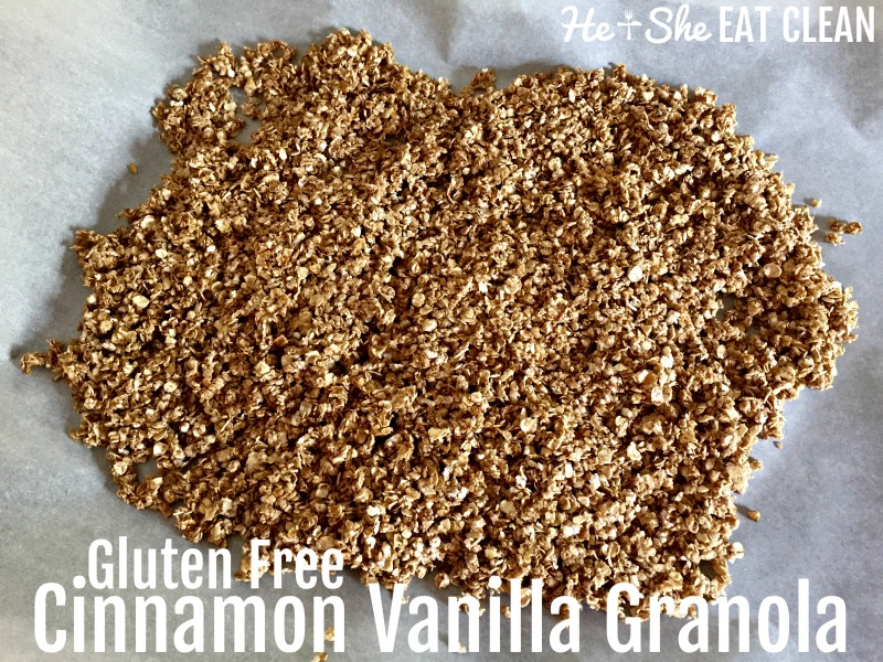 Clean Eat Recipe: Gluten Free Cinnamon Vanilla Granola | He and She Eat Clean