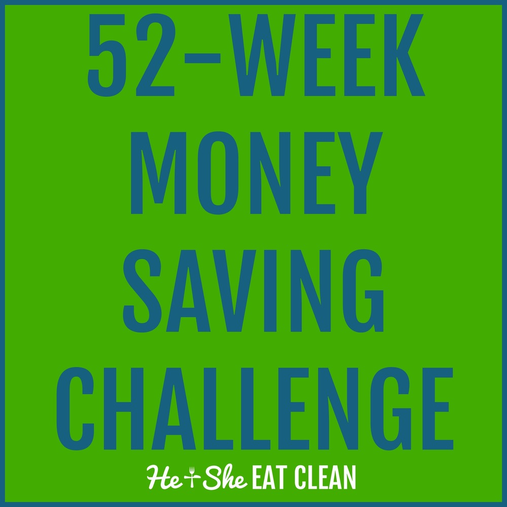52-Week Money Saving Challenge | He and She Eat Clean