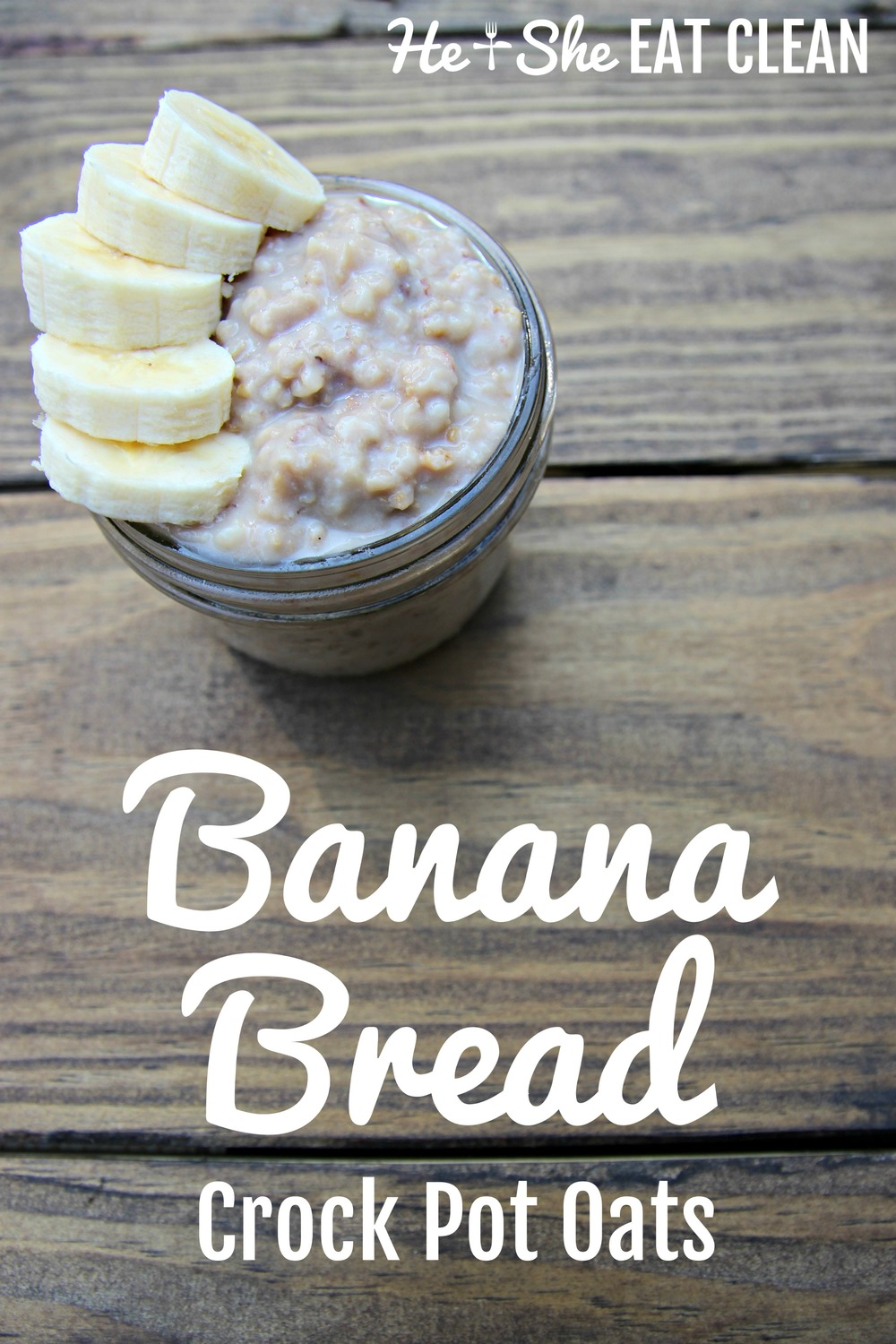 Clean Eat Recipe: Banana Bread Crock Pot Oats | He and She Eat Clean