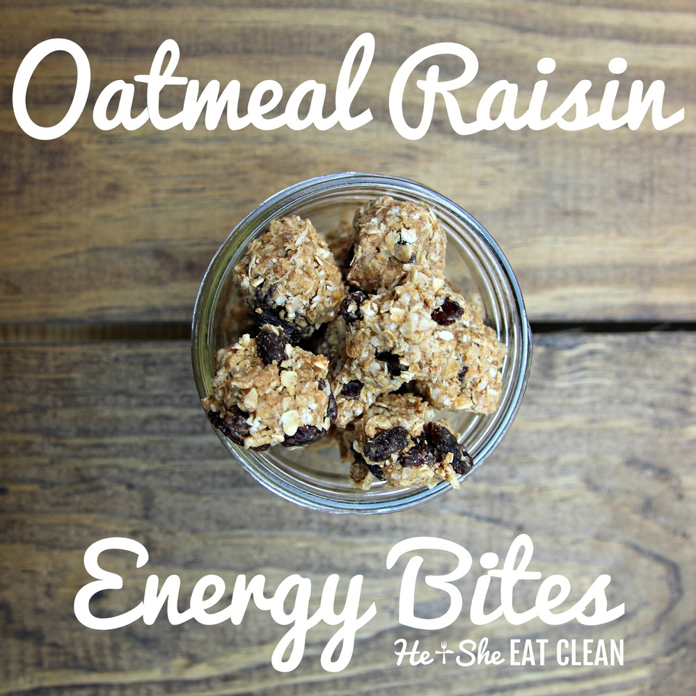 Clean Eat Recipe: Oatmeal Raisin Energy Bites | He and She Eat Clean