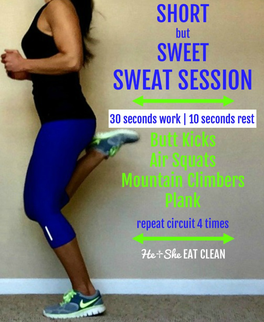 Short but Sweet Sweat Session | He and She Eat Clean