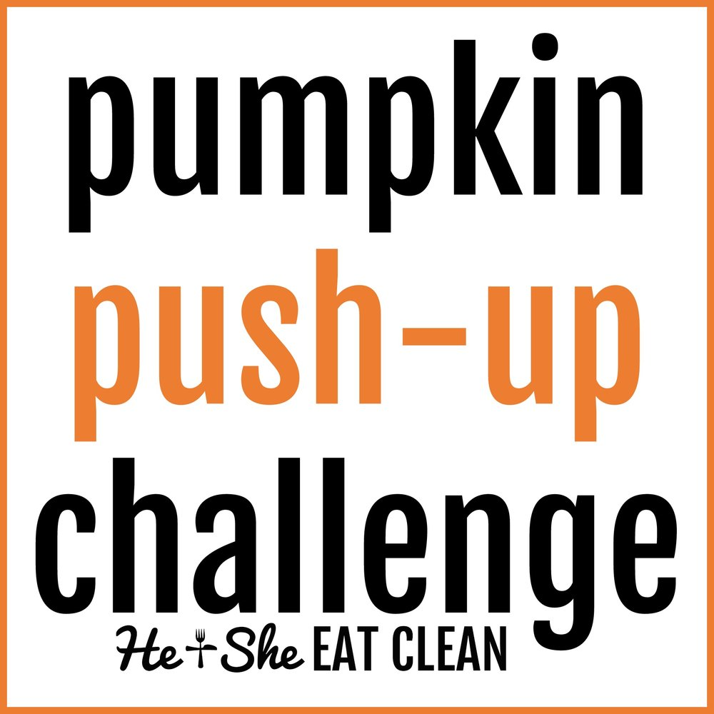 31-Day Pumpkin Push-Ups Challenge | He and She Eat Clean