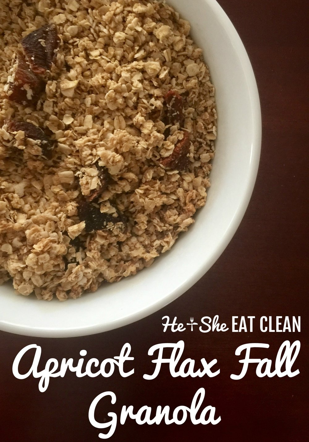 Clean Eat Recipe: Apricot Flax Fall Granola | He and She Eat Clean