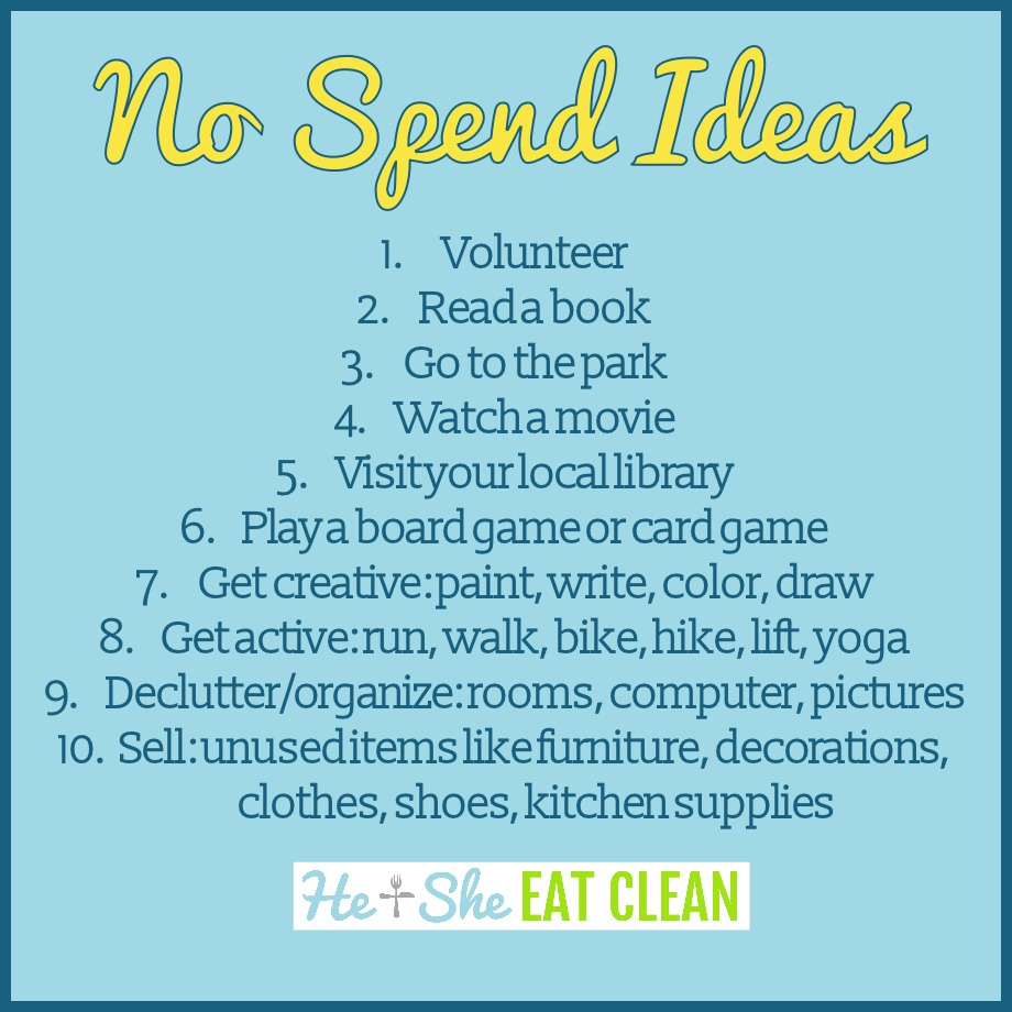 Ideas for a no spend week, weekend or month!