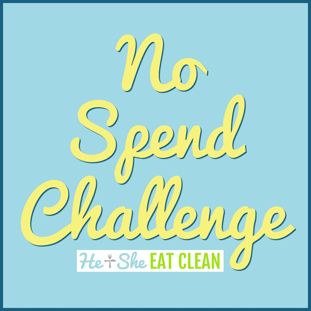 No Spend Money Saving Challenge | He and She Eat Clean