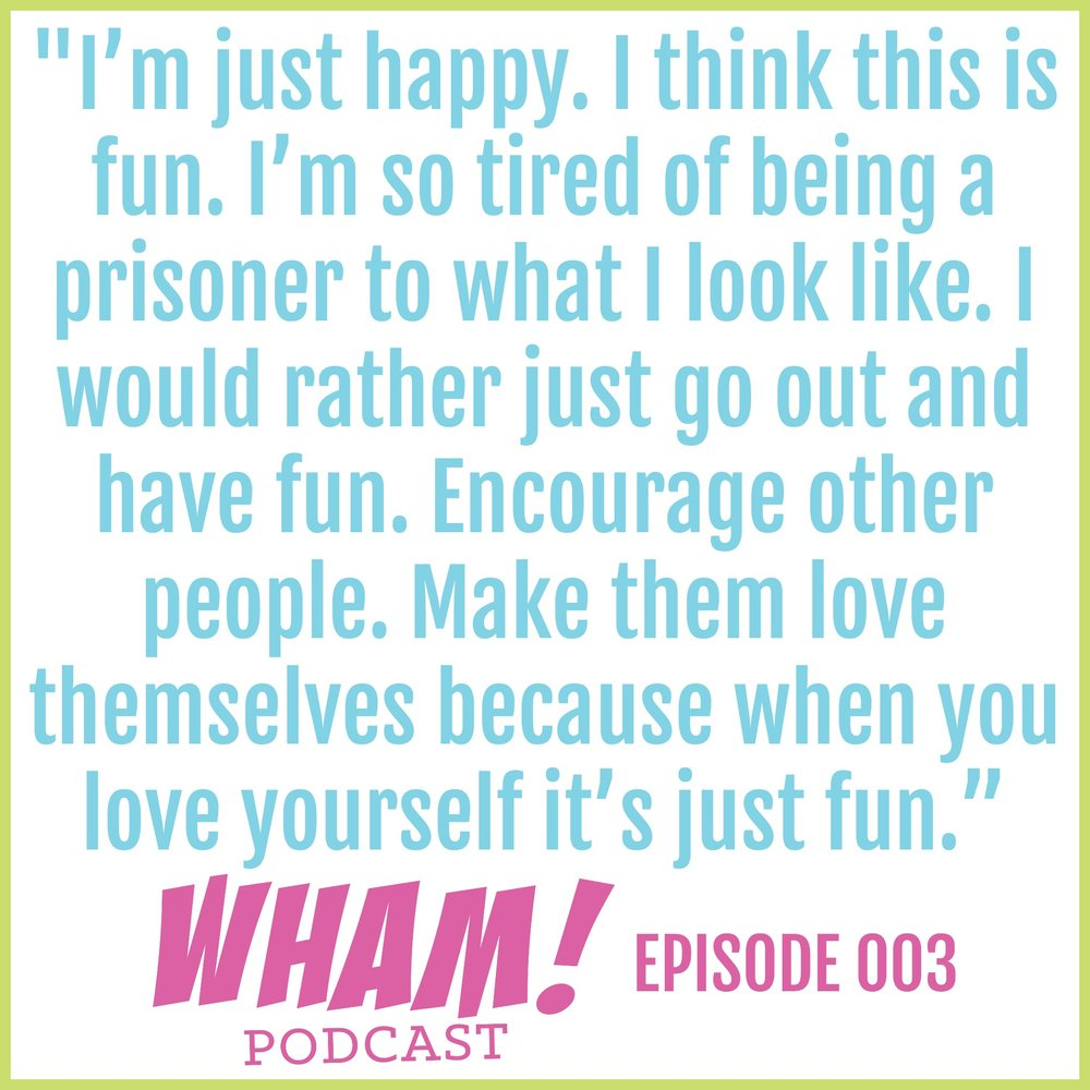 Positive Body Image | WHAM Podcast