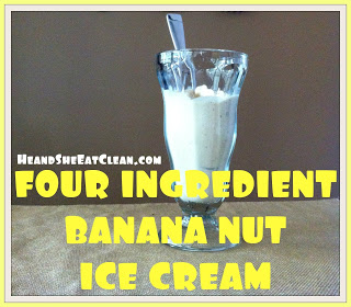 Four Ingredient Banana Nut Ice Cream | He and She Eat Clean