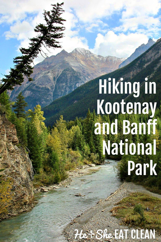 Hiking in Kootenay National Park & Banff National Park, Canada